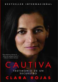Cautiva (Captive) By Clara Rojas
