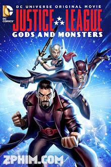 Liên Minh Công Lý: Thiên Thần Và Quỷ Dữ - Justice League: Gods and Monsters (2015) Poster