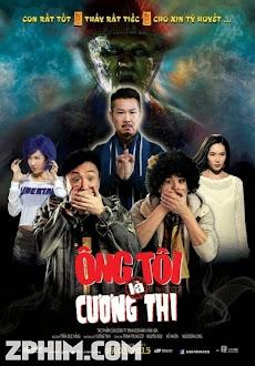 Ông Tôi Là Cương Thi - Sifu vs. Vampire (2014) Poster