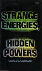 Strange Energies Hidden Powers