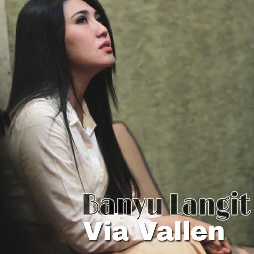 Download Lagu Via Vallen-Banyu Langit Mp3