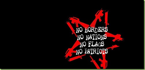 No-Borders-No-Flags-No-Nations-No-Patriots