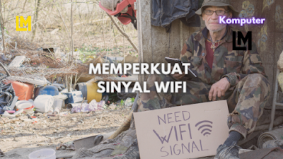 cara memperkuat sinyal wifiyang jauh