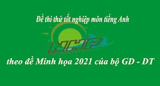ĐỀ THI THỬ THPTQG NĂM 2021| Đề thi số 07