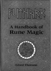 Futhark A Handbooks of Rune Magic