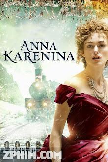 Sự Quyến Rũ Vĩnh Cửu - Anna Karenina (2012) Poster