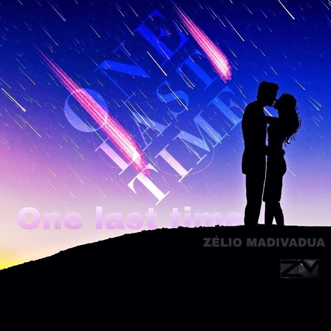 Zelio Madivadua - One Last Time