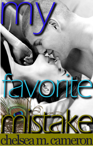 Review: My Favorite Mistake by Chelsea M. Cameron