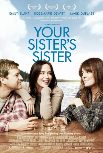 Η Αδερφή Της Αδερφής Σου Your Sister's Sister Poster