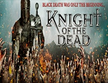 فيلم Knight of the Dead