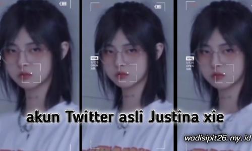 justina xie twitter akun twittter justina xie yang asli ?
