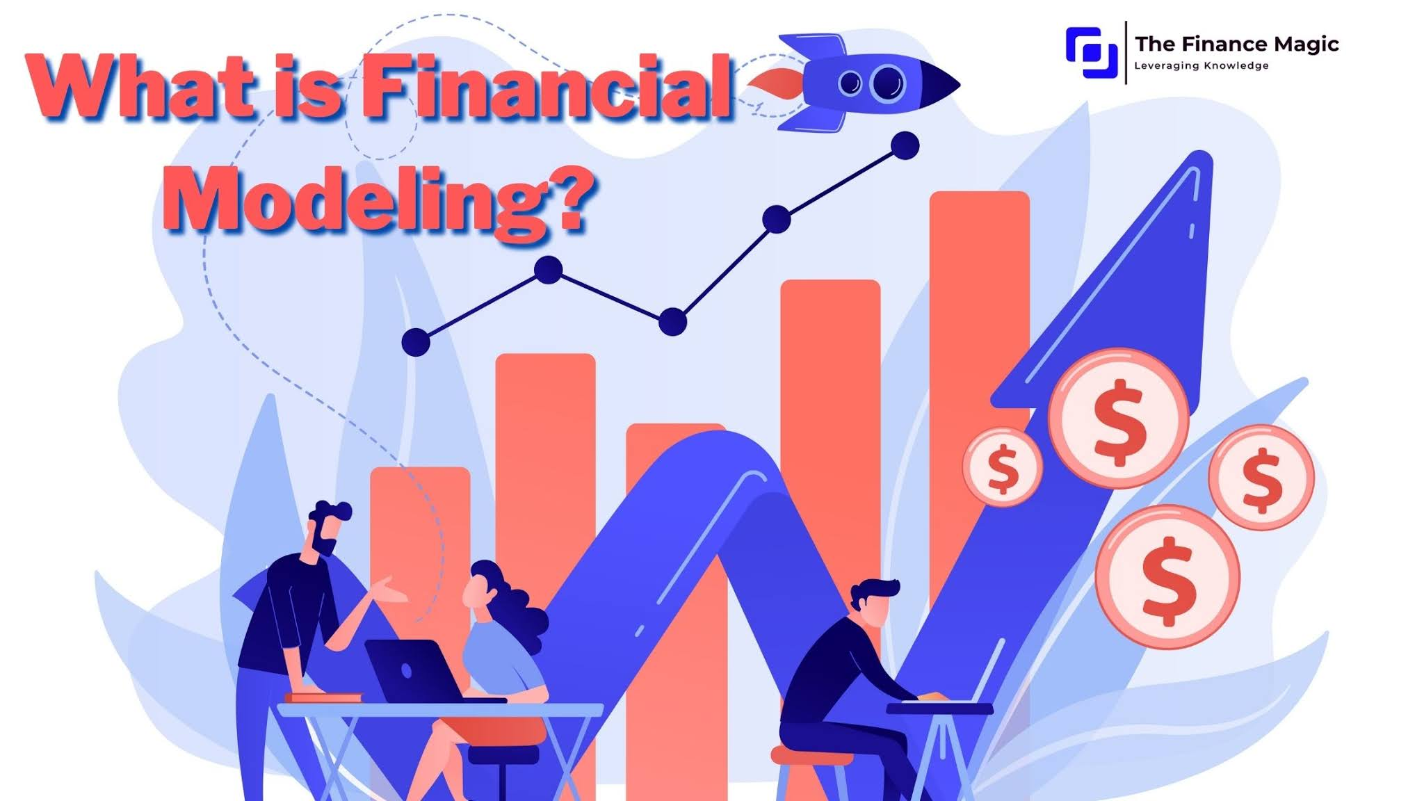 What is financial modeling, it's scope, uses, types, and how to build a financial model?