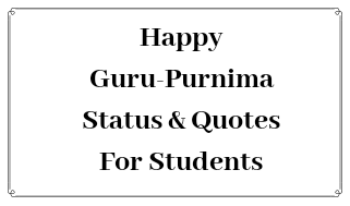 Happy Guru Purnima SMS Messages Wishes Quotes for Students 2019