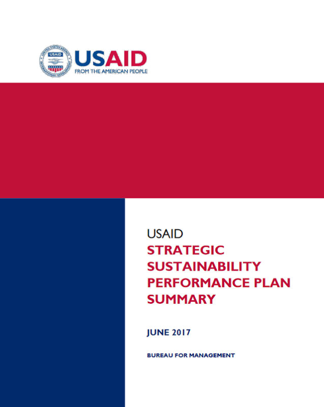 "Cover of the U.S. Agency for International Development (USAID) 2017 sustainability report. In a departure from USAID's 2016 report, the 2017 version no longer lists ""climate change adaptation"" as a priority. The 2017 version also omits discussion — which had appeared in the 2016 report — of USAID's efforts to ""pursue reductions of [greenhouse gas] emissions."" Graphic: USAID"