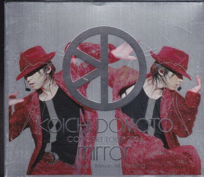 [TV-SHOW] KOICHI DOMOTO CONCERT TOUR 2006 mirror~The Music Mirrors My Feeling~ (2007/05/16)