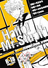 Hallo! Mr.Stupid