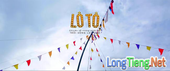 Vừa ra mắt teaser trailer, Lô Tô đã được kì vọng là niềm hy vọng mới của điện ảnh Việt! - Ảnh 1.
