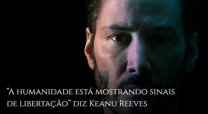 A humanidade está mostrando sinais de libertação, diz Keanu Reeves