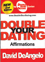 Cover of David Deangelo's Book Double Your Dating Affirmations