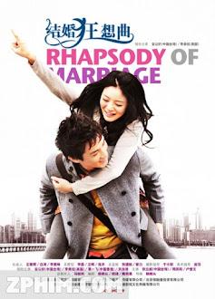 Kết Hôn Cuồng Tưởng Khúc - Rhapsody of Marriage (2012) Poster