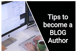 Tips to become a BLOG Author