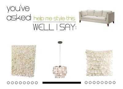 Help me style this: il semplice divano bianco