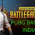After the Blue Whale game,pubG game  may now be closed in India
