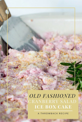 Old Fashioned Cranberry Ice Box Cake A Throwback Recipe