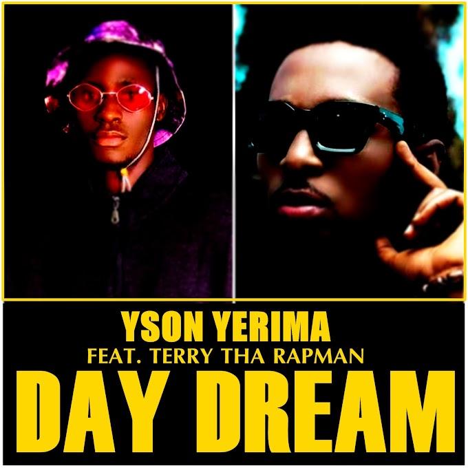 Yson Yerima - Day Dream (Ft. Terry Tha RapMan)