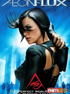 Phim Nữ Chiến Binh Tương Lai - Aeon Flux (2005)