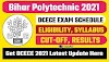 Bihar Polytechnic 2021 [DCECE] Registration, Exam Schedule Know Here