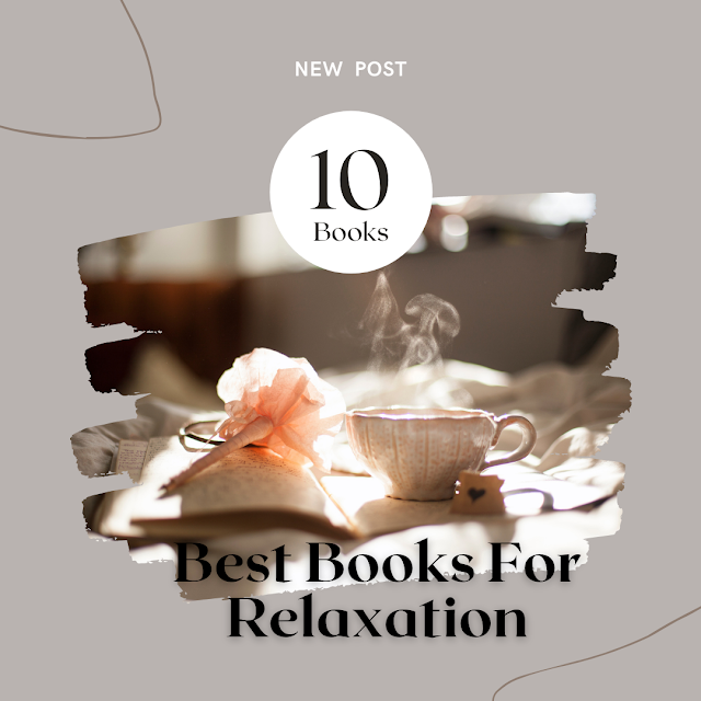 Best 10 Books For Relaxation