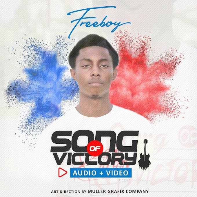 [Music + Video] Freeboy - Song of Victory