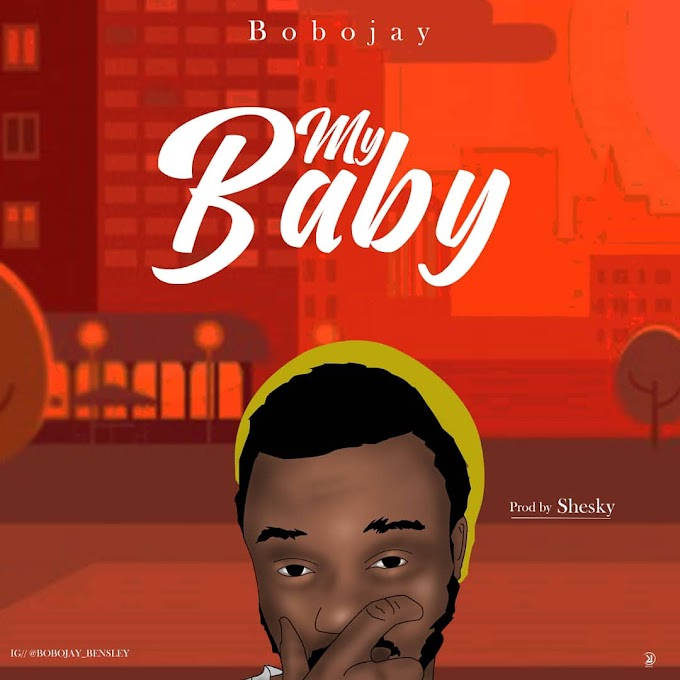 Mp3:- Bobojay - My Baby