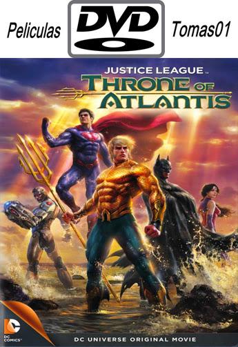 Liga de la justicia: El Trono de la Atlántida (2015) DVDRip