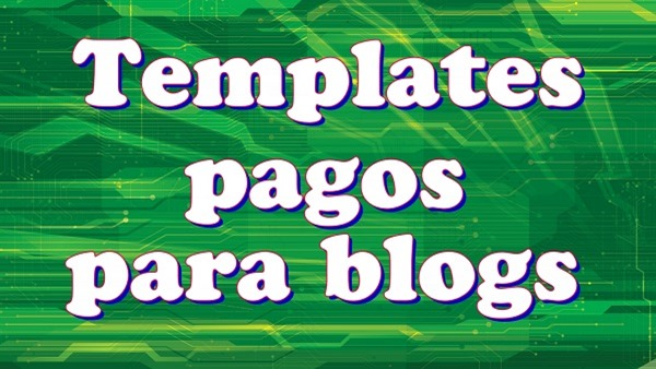 templates pagos para blogs