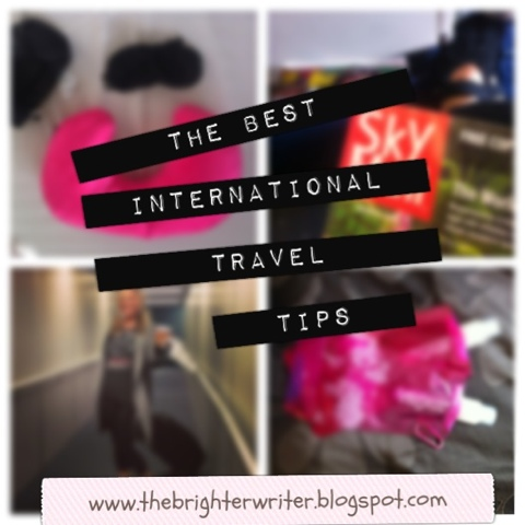 great tips for airplane travel, international or otherwise www.thebrighterwriter.blogspot.com