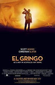 Kẻ Ngoại Lai - El Gringo poster