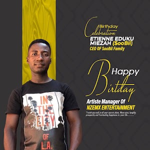 Entertainment News : Happy birthday to the CEO of Soobii family and Artiste Manager of Nzemx Entertainments. Etienne Eduku Miezah