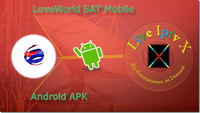 LoveWorld SAT Mobile Apk