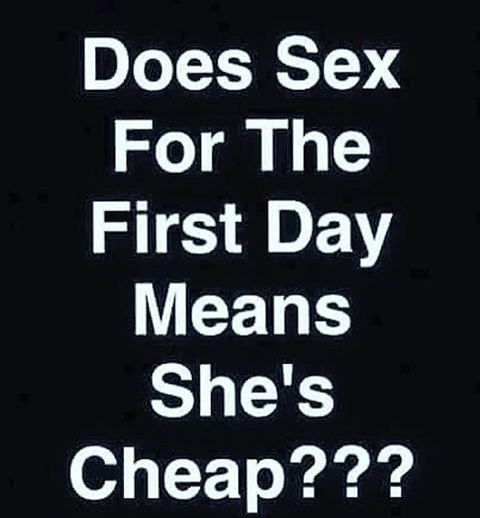 Does S*x On The First Day Means She's Cheap?
