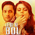 [18+] Le De Ke Bol (2018) (ullu original) Season 1 All episode 720p