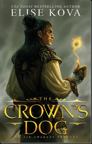The Crown's Dog  (Golden Guard #1)