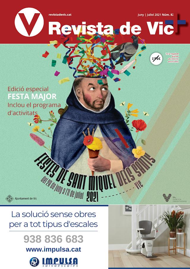 Número especial de la Revista de Vic Festa Major( Inclou els horaris de totes les activitats)