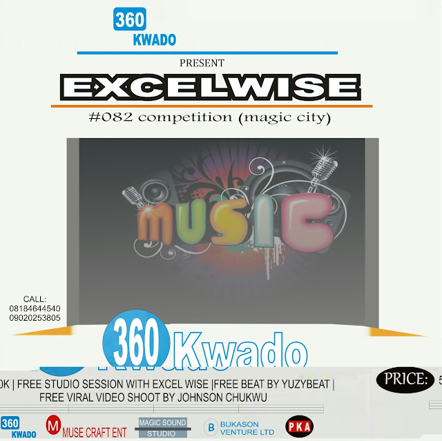 Win N50,000 & More in #082 (magic city) Competition by  Excel wise & 360kwado