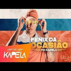 Capa Fênix da Ocasião – MC Kapela