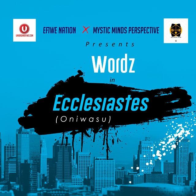 "[MUSIC]: Wordz - ""Ecclesiastes"""