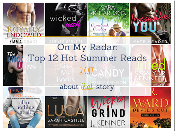 On My Radar: Top 12 Hot Summer Reads 2017