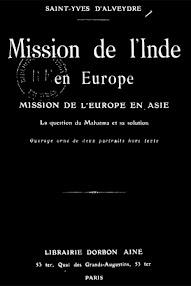 Cover of Saint Yves D'Alveydre's Book Mission de L'Indie en Europe, Mission de l'Europe en Asie (1886,in French)