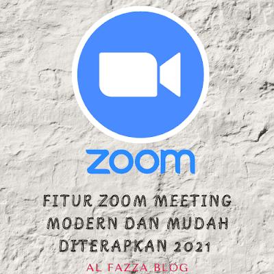 Fitur Zoom Meeting Modern dan mudah diterapkan 2021